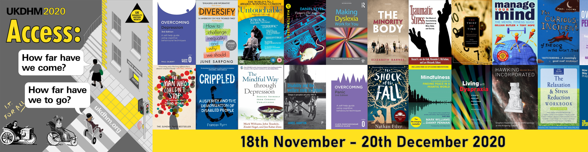 Disability History Month 2020: How far have we come? How far have we to go? 18th November - 20th December 2020