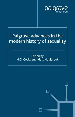 Palgrave advances in the modern history of sexuality