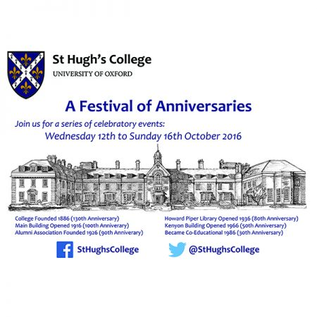 St Hugh's College - A Festival of Anniversaries, October 2016